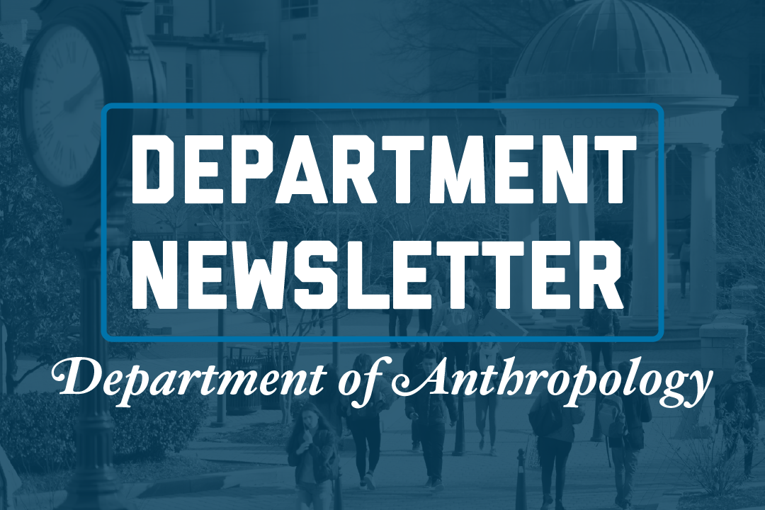 2019 CCAS Anthropology Department Newsletter